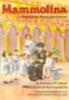 Mammolina: A Story about Maria Montessori by…