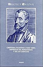 Cristobal Plantino (1520-1589): impresor del…