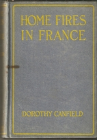 Home Fires in France by Dorothy Canfield