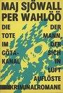 Die Tote im Gakanal : Kriminalromane - Maj Sjall