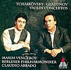 Tchaikovsky: Violin Concerto / Glazunov:…