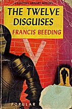 The Twelve Disguises by Francis Beeding