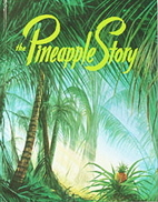 The Pineapple Story by Institute in Basic…