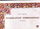 Yugoslavian embroideries. 1st series