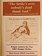 Prison Letters of the 1981 Hunger Strike by…