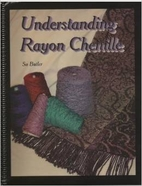 Understanding Rayon Chenille by Su Butler