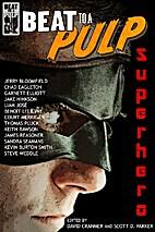 BEAT to a PULP: Superhero by James Reasoner
