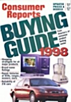 Consumer Reports Buying Guide 1998 by…