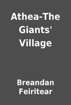 Athea-The Giants' Village by Breandan…