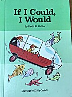 If I Could, I Would (An Imagination Book) by…