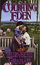 Courting Eden by Elizabeth Graham