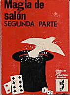 MAGIA DE SALON 2ª parte by Who