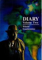 Diary, Vol. 2 (1957-1961) by Witold…