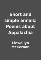 Short and simple annals: Poems about…