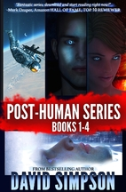 Post-Human Series Books 1-4 by David Simpson