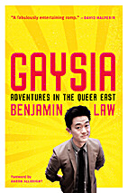Gaysia: Adventures in the Queer East by…