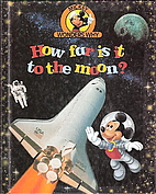 How Far Is It to the Moon? (Mickey Wonders…