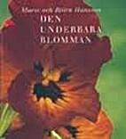 Den underbara blomman by Marie Hansson