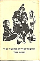 The Wakers in the Tongue (SC) by Will Inman