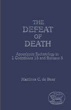 The defeat of death : apocalyptic…