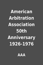 American Arbitration Association 50th…