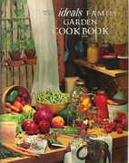 Ideals Family Garden Cookbook by Maryjane…