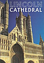 Lincoln Cathedral by Carol Bennett