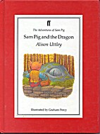 Sam Pig and the Dragon (Adventures of Sam…