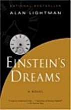 Einstein's Dreams by Alan Lightman