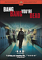 Bang Bang You're Dead - press kit by Press…