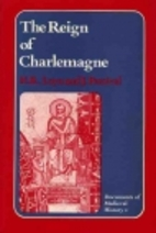 The Reign of Charlemagne : Documents on…