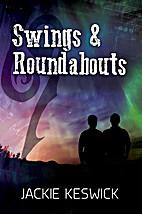 Swings & Roundabouts by Jackie Keswick