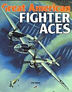 Great American Fighter Aces by Dan Bauer