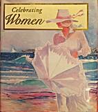 Celebrating Women by Heartland Samplers