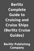 Berlitz Complete Guide to Cruising and…
