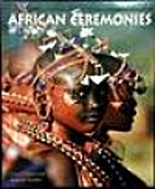 African Ceremonies (2 VOL Slipcase) by…