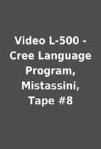 Video L-500 - Cree Language Program,…
