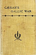 Caesar's Commentaries on the Gallic War…