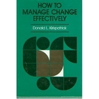 How to Manage Change Effectively:…