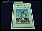 Solvang: Denmark in the USA by Joanne Rife