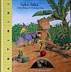 Saka-Saka / De dinosaurussen by Colette…