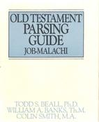 Old Testament Parsing Guide, Vol. 2:…
