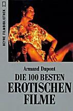 Die hundert besten erotischen Filme by…