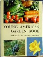 Young America's Garden Book by Louise Carter…