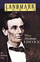 Meet Abraham Lincoln (Landmark Books) by…