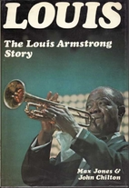 Louis; the Louis Armstrong story, 1900-1971…
