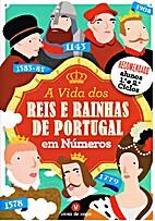 A Vida dos Reis e Rainhas de Portugal em…