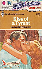 Kiss of a Tyrant by Margaret Pargeter