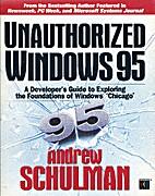 UNAUTHORIZED® Windows® 95 Developer's…
