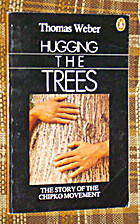 Hugging the Trees: The Story of the Chipko…